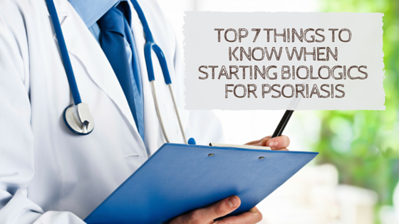 Top 7 things to know when starting biologics for psoriasis